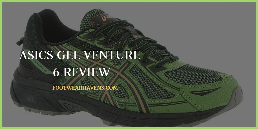 Asics Gel Venture 6 Review