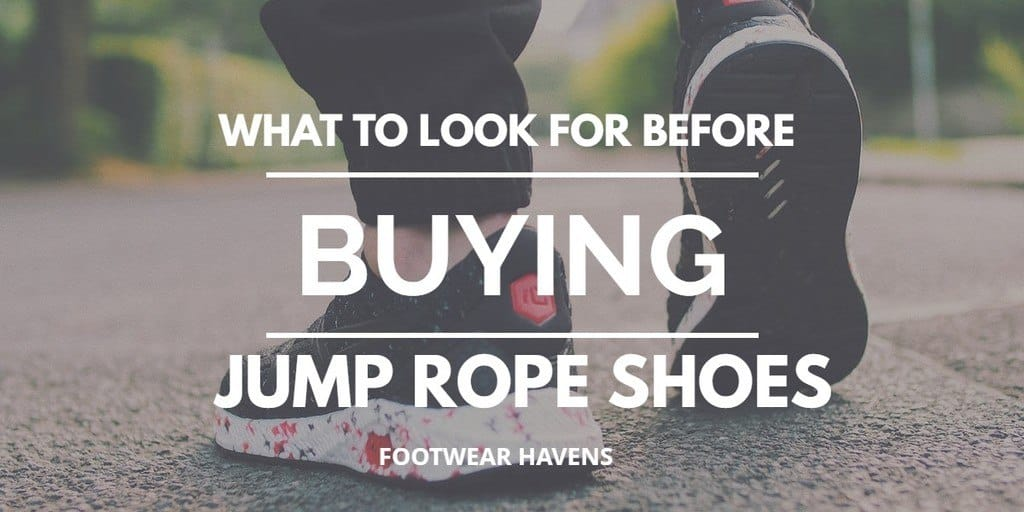 what to look for before buying jump rope shoes