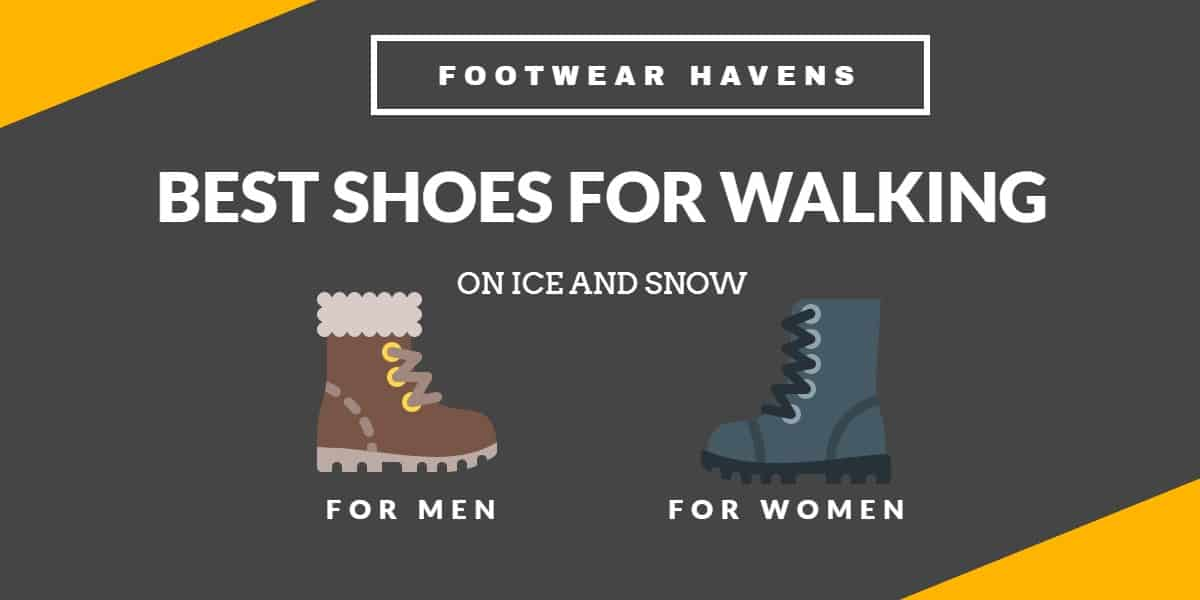 best shoes for walking on ice and snow