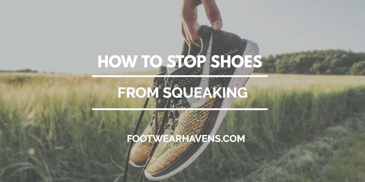 stop shoes from squeaking
