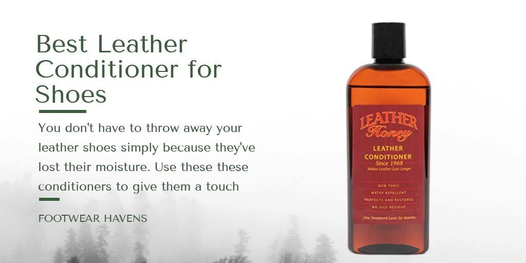 best leather conditioner for shoes and boots