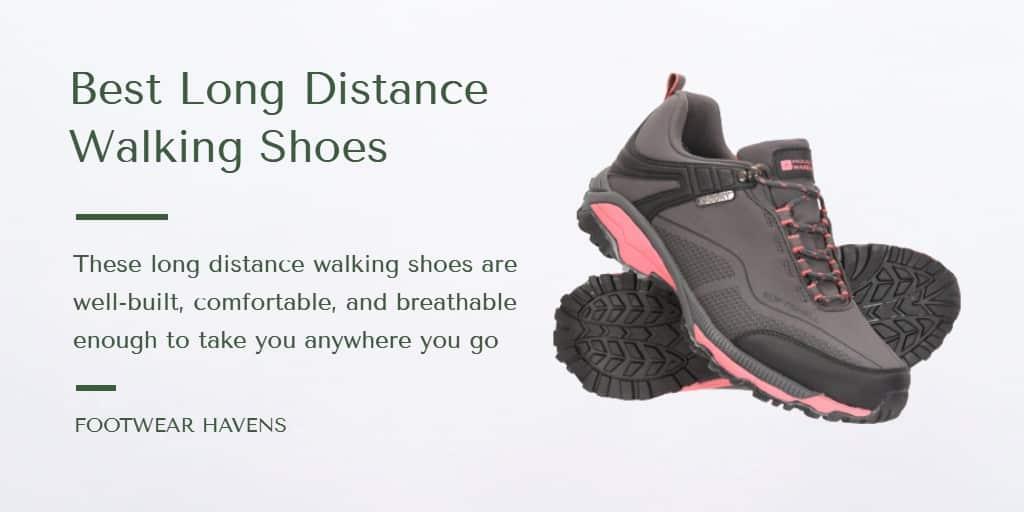 best long distance walking shoes